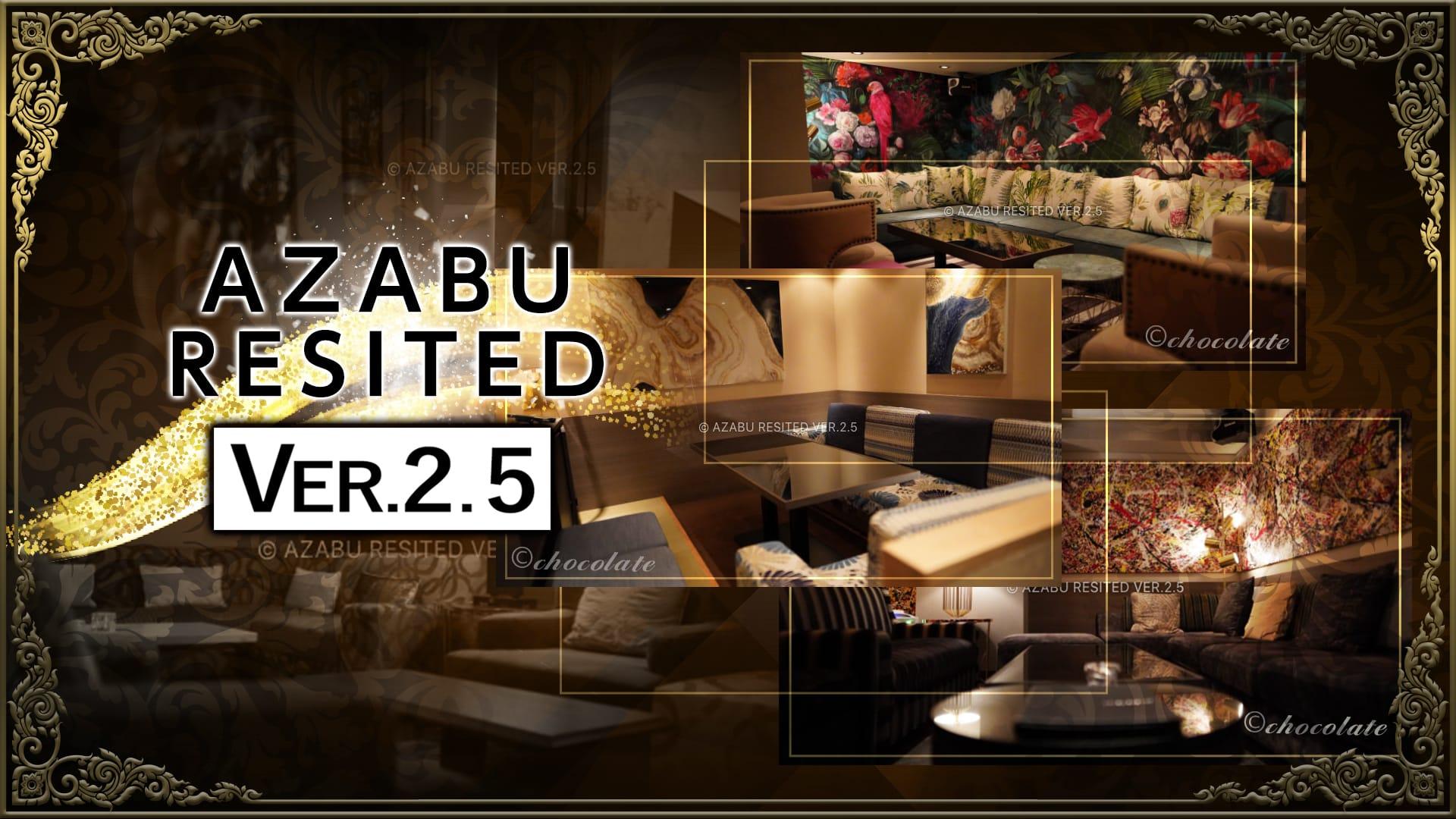 【西麻布】AZABU RESITED VER2.5~レジテッド~ 六本木ラウンジ TOP画像