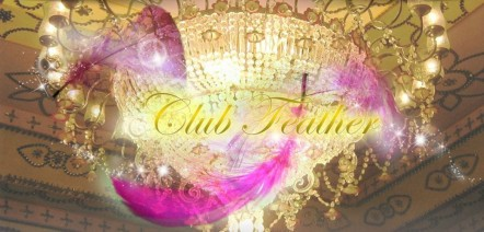 Club Feather~クラブ フェザー~